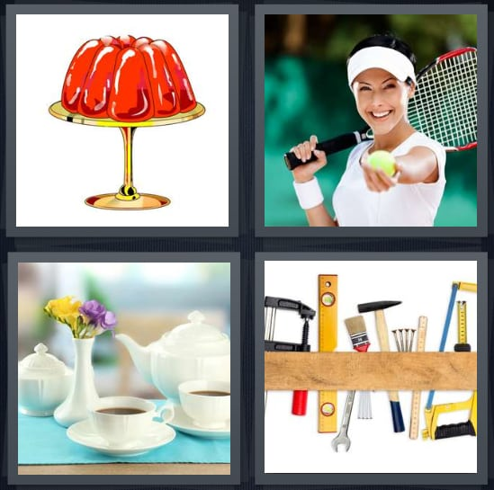 Jello, Tennis, Tea, Tools